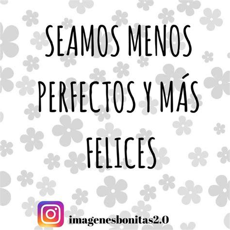 imagenes motivadoras para instagram im 193 genes para instagram 174 frases bonitas y graciosas para ti