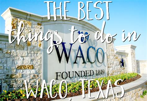 25 things to do in waco texas on your magnolia market top 28 what to do in waco tx 25 things to do in waco