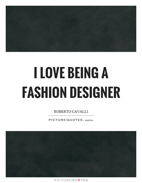Fashion Quotes From The Designers by Fashion Designer Quotes Pleasing Best 25 Fashion Designer