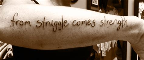 outer arm tattoo outer forearm quot from struggle comes strength