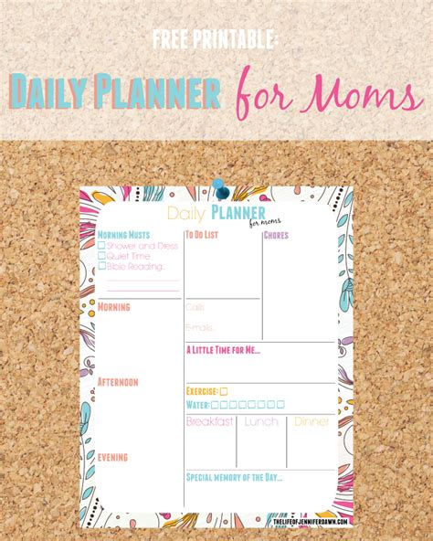 free printable daily planner for moms the life of jennifer dawn printable daily planner page