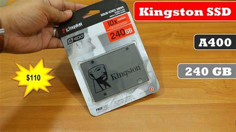Kingston Ssd A400 240gb kingston ssd 240 gb a400 review performance test