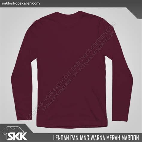 Kaos Polos Warna Merah Maroon kaos model lengan panjang dengan kualitas bahan terbaik