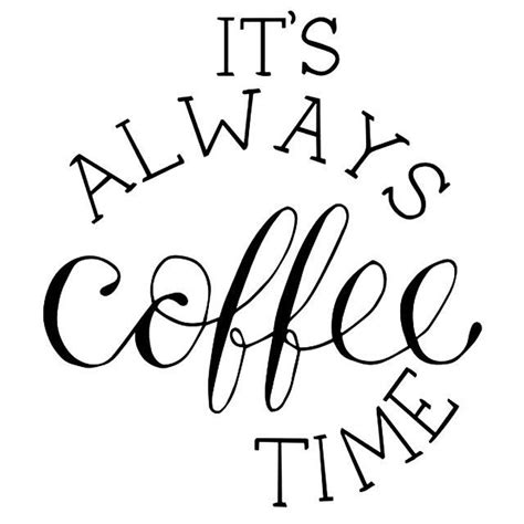 Best 25  Coffee quotes ideas on Pinterest   Coffee sayings, Inspirational coffee quotes and