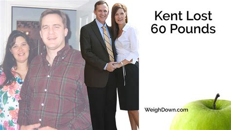 weight loss 60 pounds kent smith weight loss of 60 pounds weigh ministries