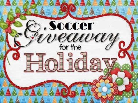 Soccer Giveaways - holiday soccer giveaway broken arrow soccer club