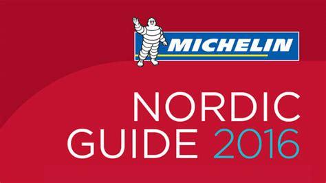 the nordic guide to lancering af michelin nordic guide 2016 pressem 248 de