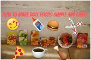 How To Make American Doll Food Out Of Paper - how to make doll food simple and easy aglf american