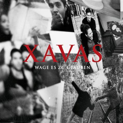 Xavas Neue Single Quot Wage Es Zu Glauben Quot Mit Videopremiere
