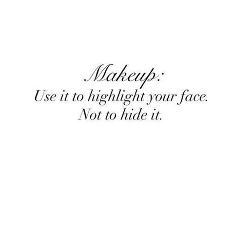 makeup quotes 25 best makeup quotes on salad quotes