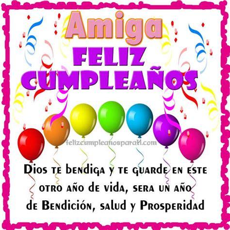 imagenes feliz cumpleaños amiga para facebook im 225 genes de feliz cumplea 241 os amiga im 225 genes