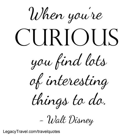 35 curiosity quotes and sayings