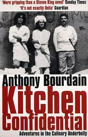 Kitchen Confidential Book Review Underneath A Book Book Review Kitchen Confidential By