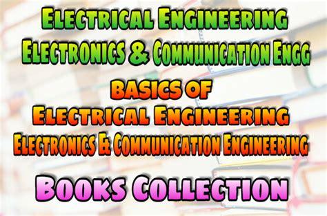 basics  electrical engineering electronics  communication engineering ac dc machines