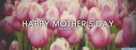happy mothers day tulips facebook cover timeline photo banner  fb