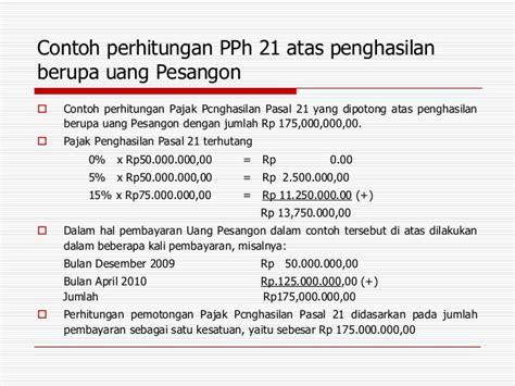 cara perhitungan pph 21 tahun 2016 contoh penghitungan contoh penghitungan pajak penghasilan pph pasal 21