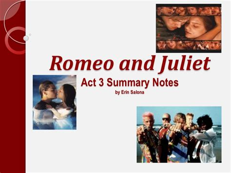 themes of romeo and juliet act 3 romeo and juliet act 3 summary notes