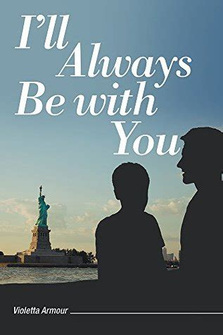 i ll you always books i ll always be with you by violetta armour reviews