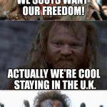 Braveheart Freedom Meme - braveheart memes image memes at relatably com