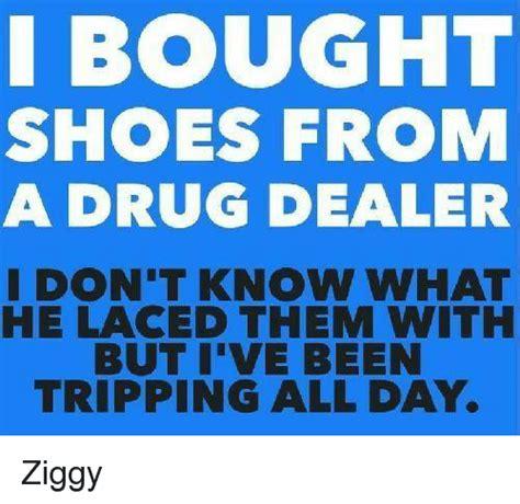 funny drug dealer memes    sizzle