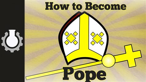 How To Become A by How To Become Pope