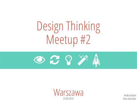 Design Thinking Meetup | design thinking meetup 2 user centered process