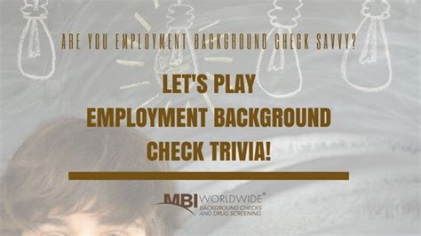 Mbi Background Check Are You Employment Background Check Savvy Let S Play Some Trivia