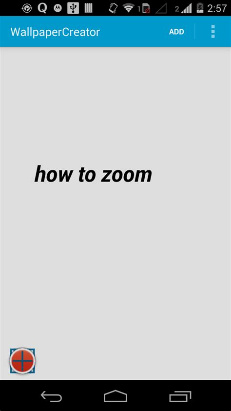 layout zoom in android android how to implement quot pinch to zoom quot on absolute