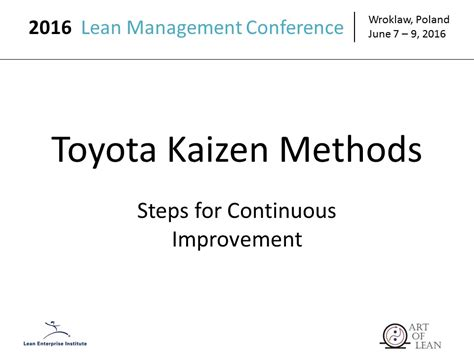Toyota Kaizen 2016 Lean Management Conference Wroklaw Poland Of Lean