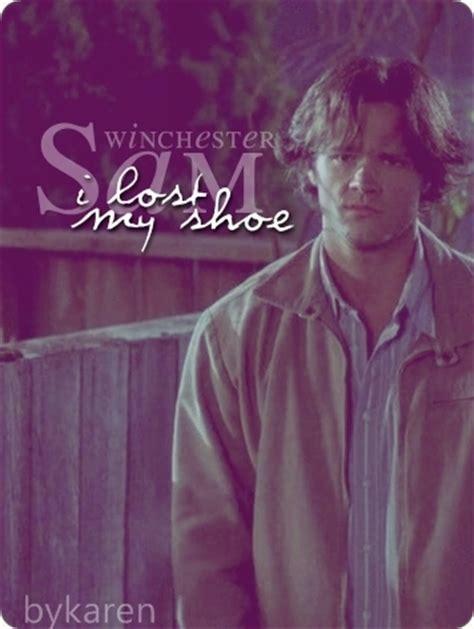 i lost my quot i lost my shoe quot supernatural fan 15141826 fanpop