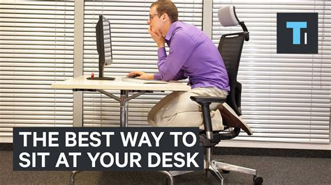 at your desk the best way to sit at your desk at work