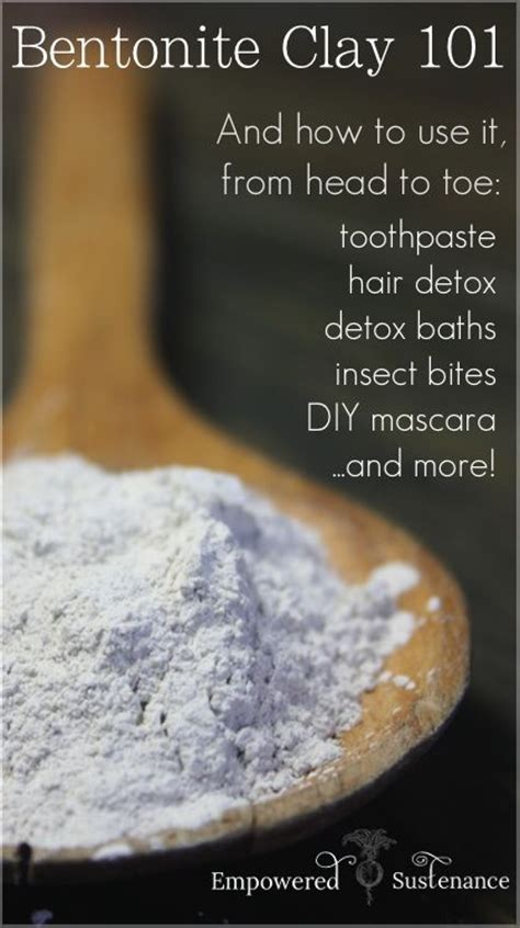 How To Use Detox Mud by 15 Best Images About Health Benefits Of Bentonite Clay On