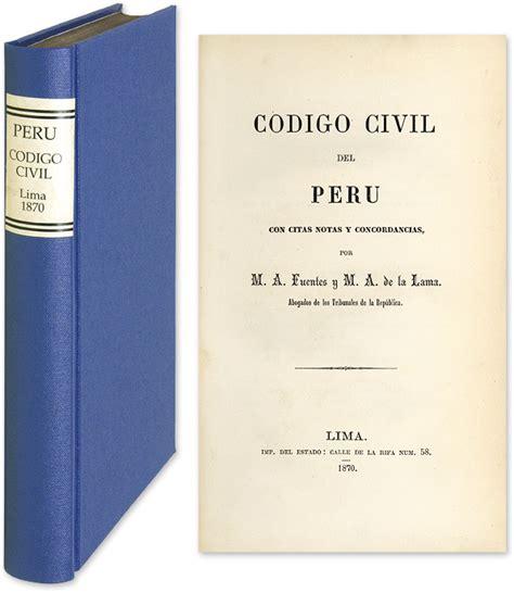 codigo civil secretaria del senado codigo civil del peru con citas notas y concordancias