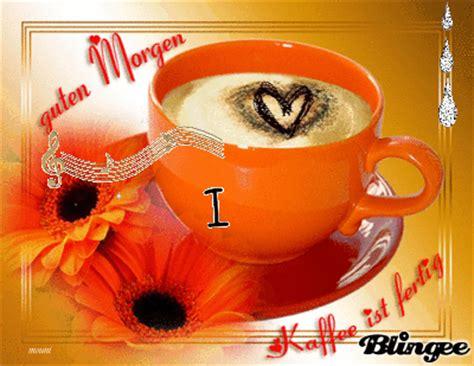 guten Morgen, Kaffee ist fertig Bild #127611420   Blingee.com
