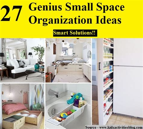 small space organization 27 genius small space organization ideas home and life tips