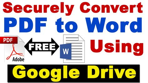 drive online free securely convert pdf to word using google drive for free