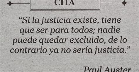 tiene que ser aqu b06wlnjl8g frases c 233 lebres la justicia paul auster