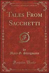 tales of a pathfinder classic reprint books tales from sacchetti classic reprint g steegmann