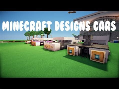 minecraft car design minecraft designs cars ep 4 youtube