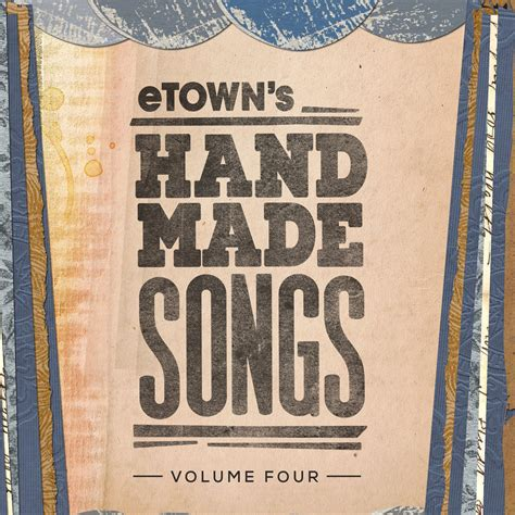 Handmade Songs Album - handmade songs vol 4 cd etown