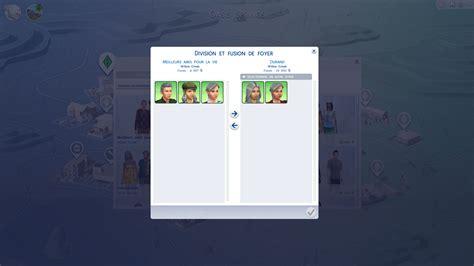 sims 4 foyer les sims 4 diviser et fusionner des foyers guide