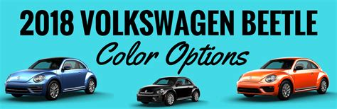 2018 vw beetle colors what colors are available for the 2018 volkswagen beetle