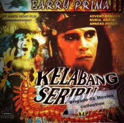 film jadul kelabang seribu april 2014 brigade 86 indonesian movies center pusat