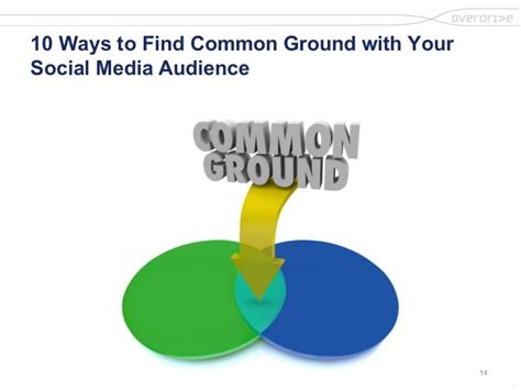 How To Find Common Ground With 10 Ways To Find Common Ground With Your Social Media Audience