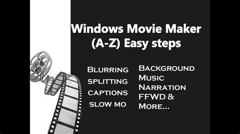 windows movie maker beginner tutorial windows movie maker tutorial for beginners all in one