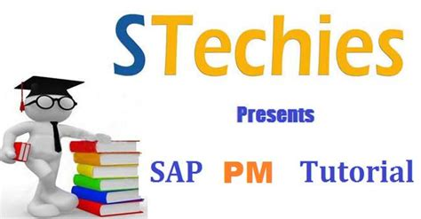 tutorial sap pm sap equipment and technical objects tutorial stechies