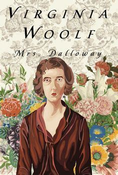 mrs dalloway 1000 images about mrs dalloway on virginia