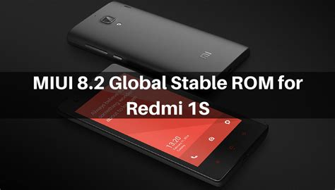 themes for redmi 1s download download and install miui 8 2 global stable rom on redmi 1s