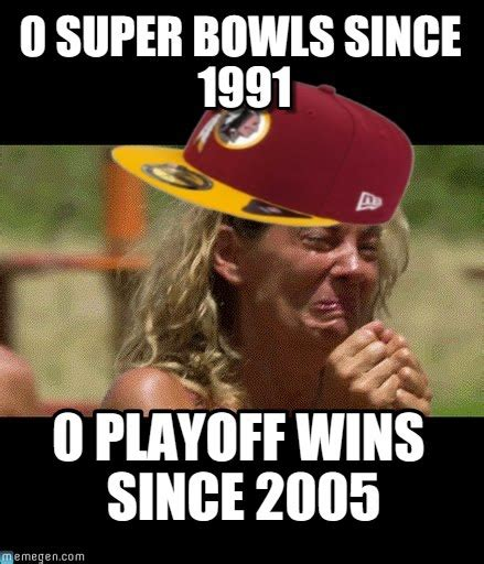 Redskins Suck Meme - redskinslosers 0 super bowls since 1991 on memegen