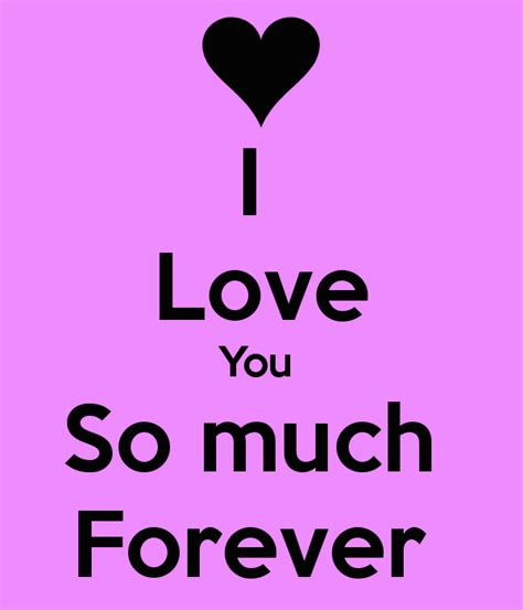images of love u so much i love you so much forever poster bob keep calm o matic